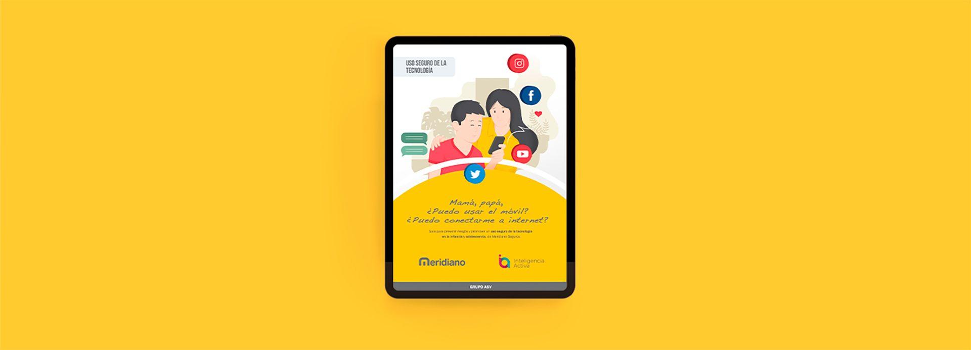 Meridiano lanza una guía para promover un uso seguro de la tecnología en la infancia y la adolescencia